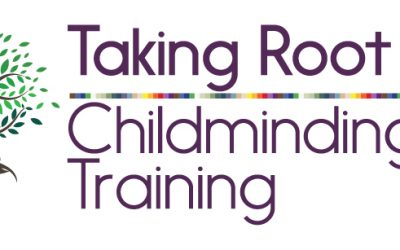 Taking Root Childminding Training: Apply by July 25!