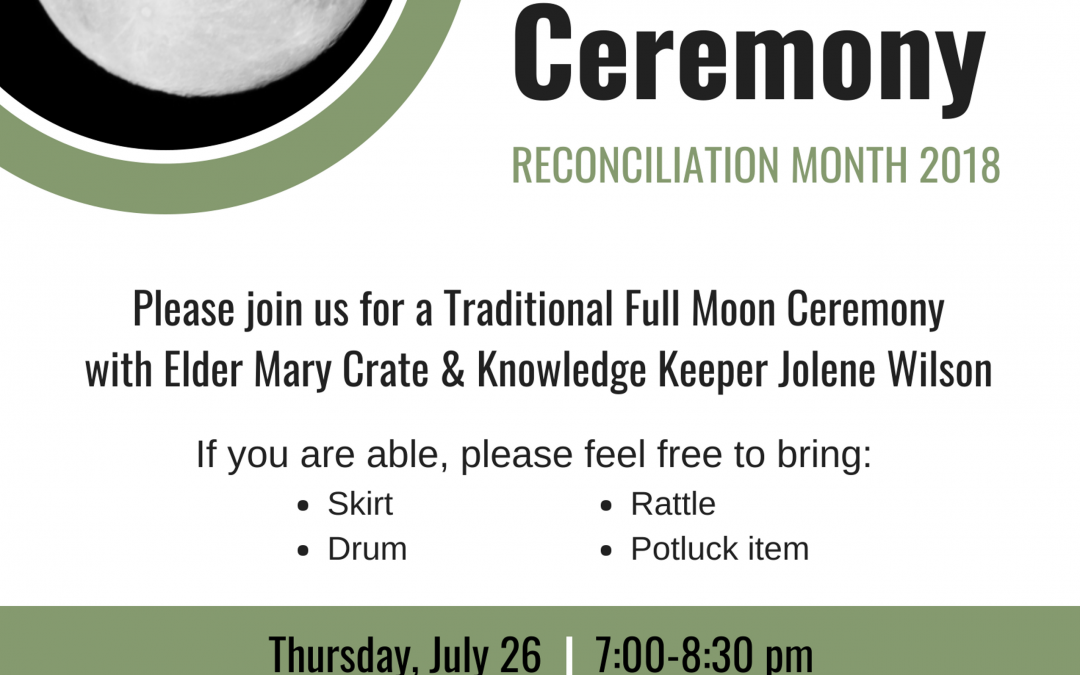 Full Moon Ceremony July 26th