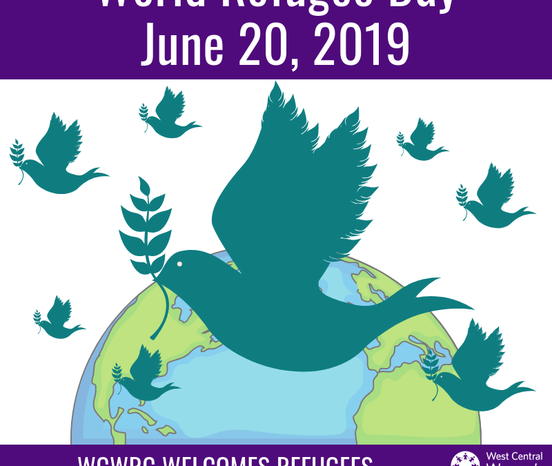 Teal silhouettes of doves flying with olive branches in their beaks over the globe. Text reads: World Refugee Day June 20, 2019, WCWRC WELCOMES REFUGEES #WorldRefugeeDay #StepWithRefugees #RefugeesWelcome