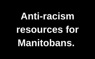 Anti-Racism Resources for Manitobans